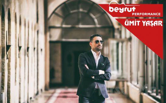 Beyrut Performance Kartal Sahne'de 10 Ağustos'ta ÜMİT YAŞAR Konser Giriş Bileti
