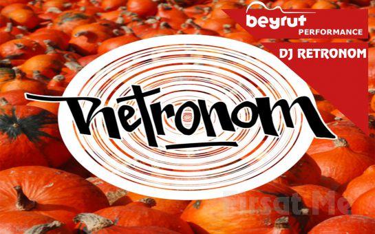 Beyrut Performance Kartal Sahne'de 1 Ağustos'ta Dj Retronom Konser Giriş Biletleri