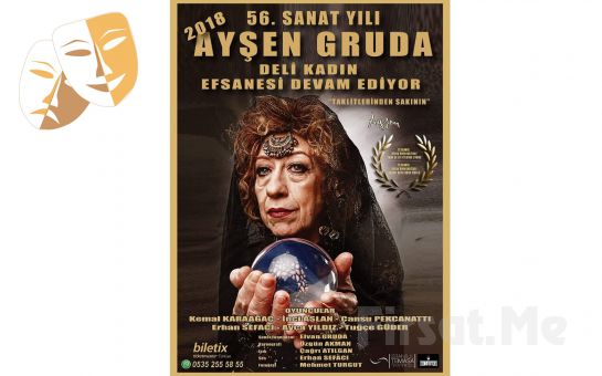 Usta Sanatçı Ayşen Gruda'nın Muhteşem Oyunculuğla Deli Kadın Tiyatro Oyunu Bileti