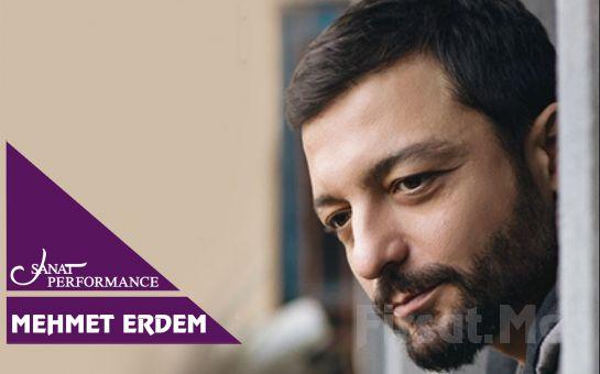 Beyoğlu Sanat Performance'ta 13 Ekim'de Mehmet Erdem Konser Bileti