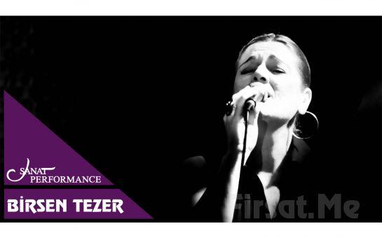 Beyoğlu Sanat Performance'ta 17 Kasım'da Birsen Tezer Konser Bileti