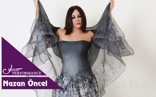 Beyoğlu Sanat Performance'ta 11 Ağustos'ta Nazan Öncel Açık Hava Konser Bileti