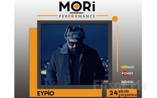 Mori Performance'ta 24 Ekim'de Eypio Konser Bileti