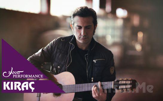Beyoğlu Sanat Performance'ta 29 Mart'ta Kıraç Konser Bileti