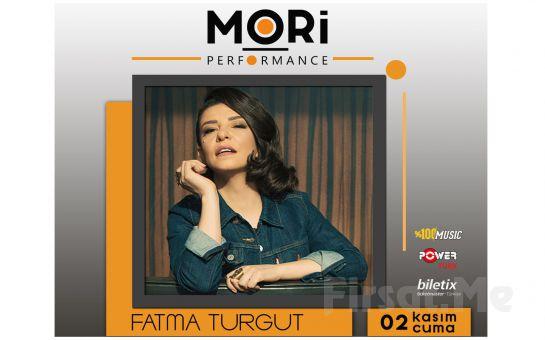 Mori Performance'da 2 Kasım'da Fatma Turgut Konser Bileti