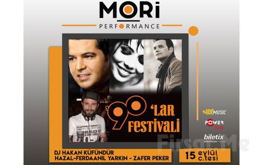 Mori Performance'da 15 Eylül'de Ferda Anıl Yarkın, Hazal, Zafer Peker ve DJ Hakan Küfündür 90`lar Fest Bileti