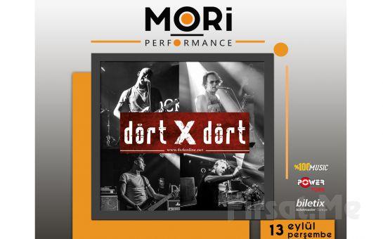 Mori Performance'da 13 Eylül'de Dört X Dört Konser Bileti