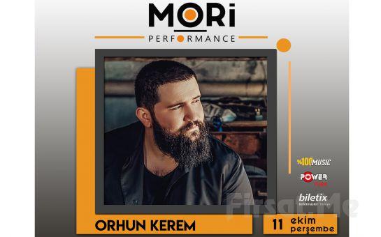 Mori Performance'da 11 Ekim'de Orhun Kerem Konser Bileti