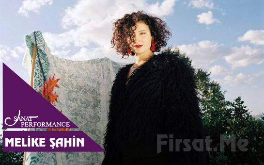 Beyoğlu Sanat Performance'ta 10 Ekim'de Melike Konser Bileti