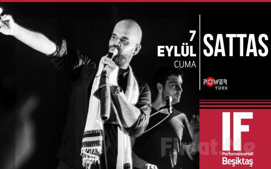 IF Performance Hall Beşiktaş'ta 7 Eylül'de Sattas Konser Bileti