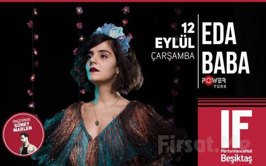 IF Performance Hall Beşiktaş'ta 12 Eylül'de Eda Baba Konser Bileti