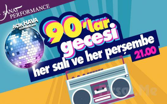 Beyoğlu Sanat Performance'ta Her Salı ve Perşembe 90'lar Gecesi Açık Hava Konser Bileti