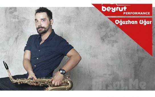 Beyrut Performance Kartal Sahne'de 15 Eylül'de Oğuzhan Uğur Konser Bileti