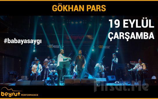 Beyrut Performance Kartal Sahne'de 19 Eylül'de Gökhan Pars Konser Bileti