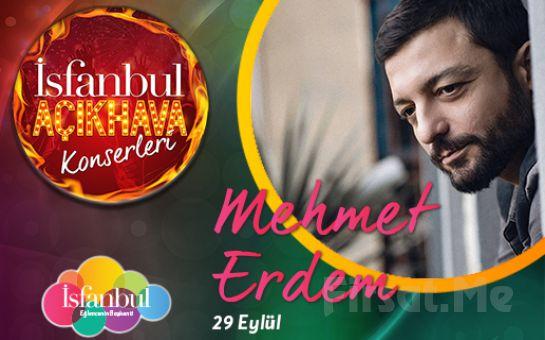 İsfanbul'da 29 Eylül'de Mehmet Erdem Açık Hava Konser Bileti