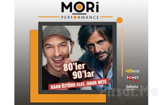 Mori Performance'da 3 Ekim'de Kaan Öztürk Feat Onur Mete 80'ler 90'lar Konser Bileti