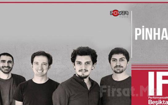 IF Performance Hall Beşiktaş'ta 6 Ekim'de Pinhani Konser Bileti