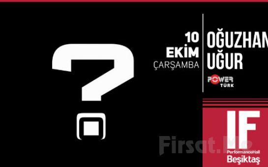 IF Performance Hall Beşiktaş'ta 10 Ekim'de Oğuzhan Uğur Konser Bileti