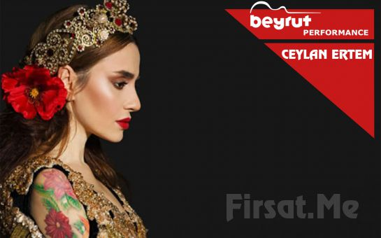 Beyrut Performance Kartal Sahne'de Ceylan Ertem Konser Bileti