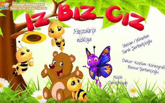 'Iz Bız Cız' Müzikli Çocuk Tiyatro Oyun Bileti
