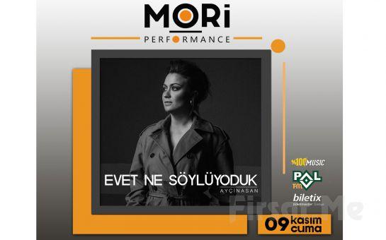 Mori Performance'da 9 Kasım'da Evet Ne Söylüyorduk Konser Bileti