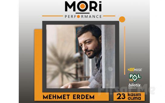 Mori Performance'ta 12 Ocak'ta Mehmet Erdem Konser Bileti