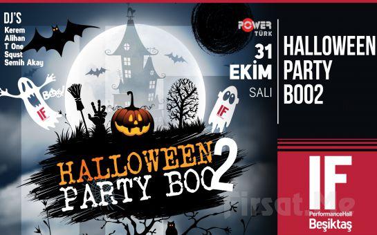 IF Performance Beşiktaş'ta 31 Ekim'de Tüm Zamanların En iyi Partisi 'Halloween Party Boo2'
