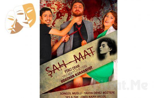 Oğuzhan Karadavut'un Kaleminden 'Şah - Mat' Tiyatro Oyun Bileti