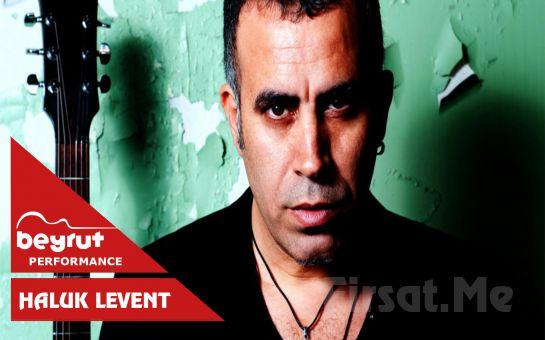 Beyrut Performance Kartal Sahne'de 2 Kasım'da 'Haluk Levent' Konseri Giriş Bileti