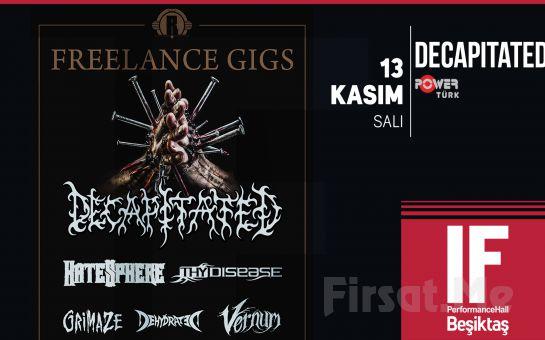 IF Performance Beşiktaş'ta 13 Kasım'da Polonyalı Heavy Metal devi Decapitated Konseri