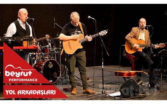 Beyrut Performance Kartal Sahne'de 19 Aralık'ta 'Yol Arkadaşları' Konser Bileti
