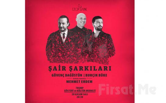 Trump Kültür Merkezi'nde 20 Kasım'da Mehmet Erdem ile 'Şair Şarkıları' Konser Bileti
