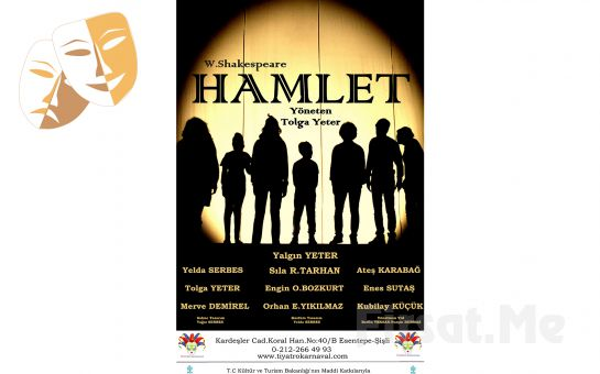 William Shakespeare'in Ölümsüz Eseri 'Hamlet' Tiyatro Oyunu Bilet