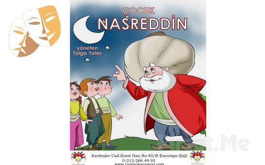 'Çocuk Nasreddin' Tiyatro Oyunu Bileti