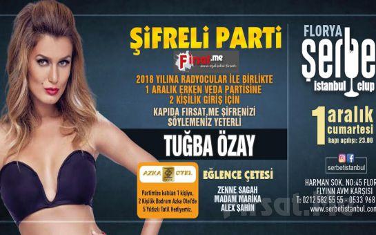 Florya Şerbet Club'ta 1 Aralık'ta 2 Kişilik 'Tuğba Özay ile Şifreli Parti' Bileti
