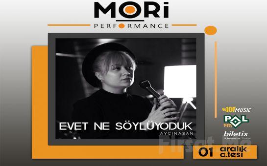Mori Performance'ta 1 Aralık'ta Evet Ne Söylüyorduk Konser Bileti