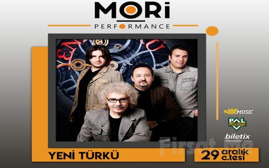 Mori Performance'ta 29 Aralık'ta Yeni Türkü Konser Bileti