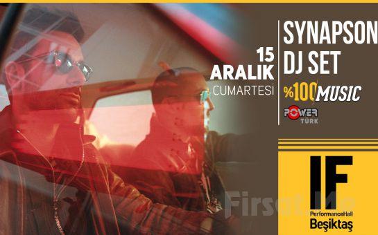 IF Performance Beşiktaş'ta 15 Aralık'ta 'Synapson DJ Set' Konser Bileti