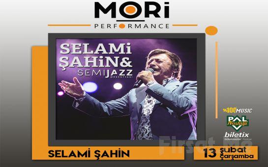 Mori Performance'ta 13 Şubat'ta 'Selami Şahin' Konser Bileti