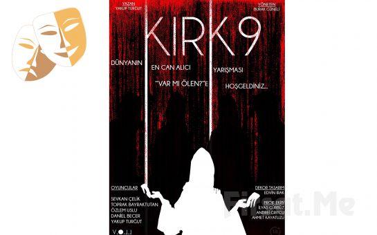 Ölüm Kalım Üzerine Bir Yarışma 'Kırk9' Tiyatro Oyun Bileti