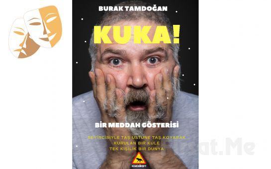 Burak Tamdoğan'dan Doğaçlama Meddah Gösterisi 'Kuka' Bileti