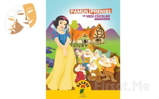 Ünlü Masal Klasiği Pamuk Prenses ve Yedi Cüceler Çocuk Tiyatro Bileti