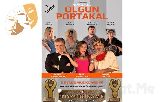Tiyatroname Esatgil Oyuncuları'ndan 'Olgun Portakal' Komedi Tiyatro Oyun Biletleri