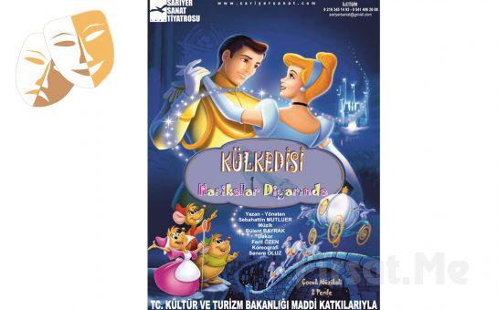 Çocuklarınız için 'Kül Kedisi' Tiyatro Oyun Bileti