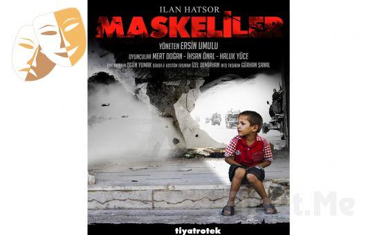 Üç Erkek Kardeşin Savaş Ortasındaki Trajedileri 'Maskeliler' Tiyatro Oyunu Bileti