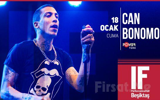 IF Performance Hall Beşiktaş'ta 18 Ocak'ta Can Bonomo Konser Bileti