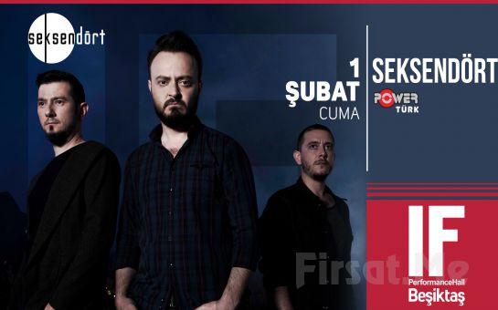 IF Performance Hall Beşiktaş'ta 1 Şubat'ta Seksendört Konser Bileti