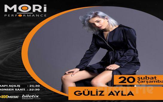 Mori Performance'da 20 Şubat'ta 'Güliz Ayla' Konser Bileti