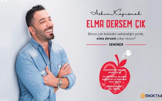 Aşkım Kapışmak'tan Hayata Farklı Bir Bakış Açısı 'Elma Dersem Çık' Seminer Bileti