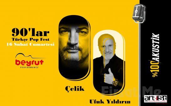 Beyrut Performance Kartal Sahne'de 16 Şubat'ta %100 Akustik: 90's Çelik & Ufuk Yıldırım Konser Bileti